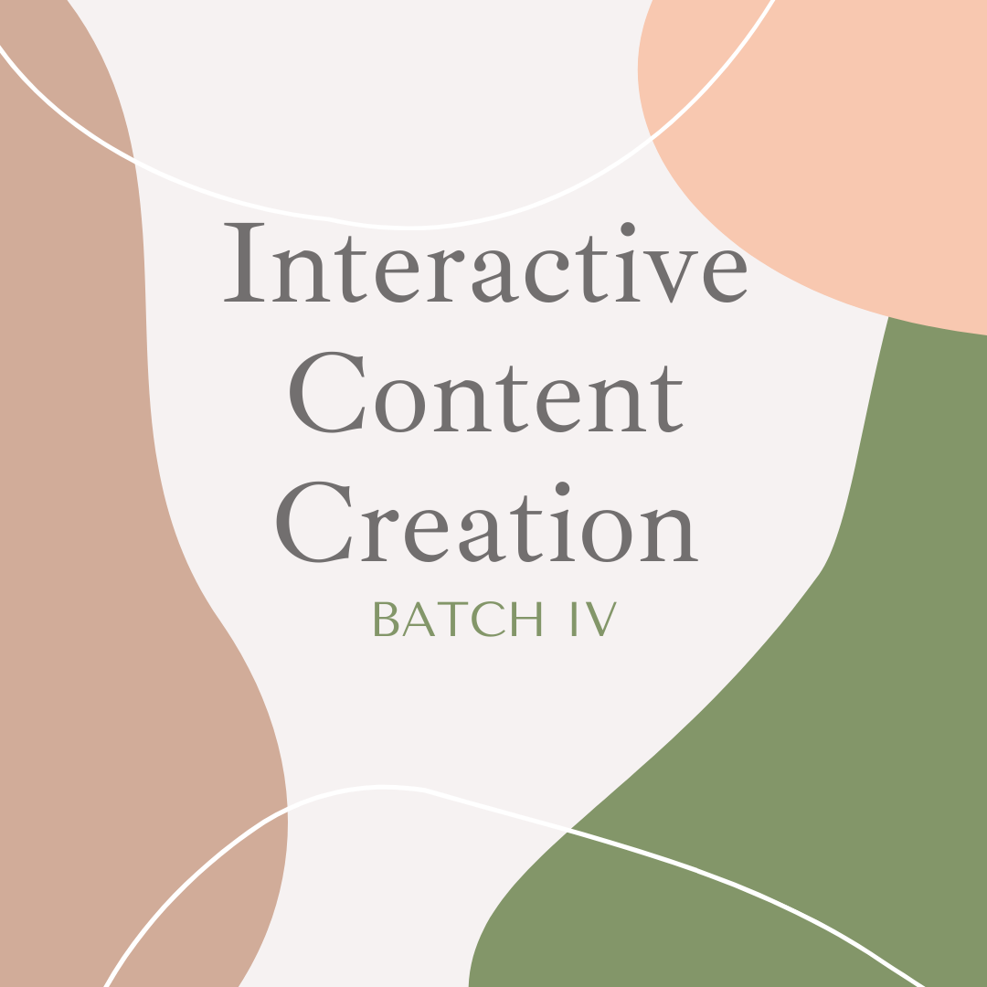 Distancing Learning : Interactive Content Creation Batch IV