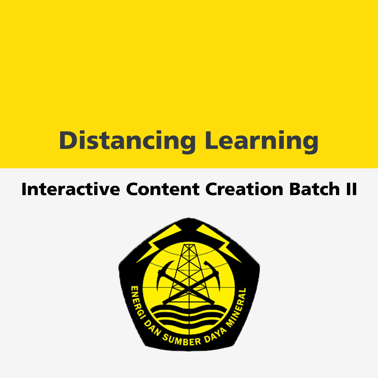 Distancing Learning : Interactive Content Creation Batch II